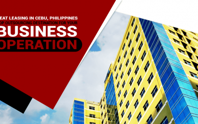 Seat Leasing in Cebu, Philippines: Top Outsourcing Destination For Your Business Operation